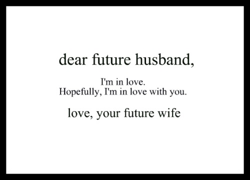 A Letter To My Future Husband
